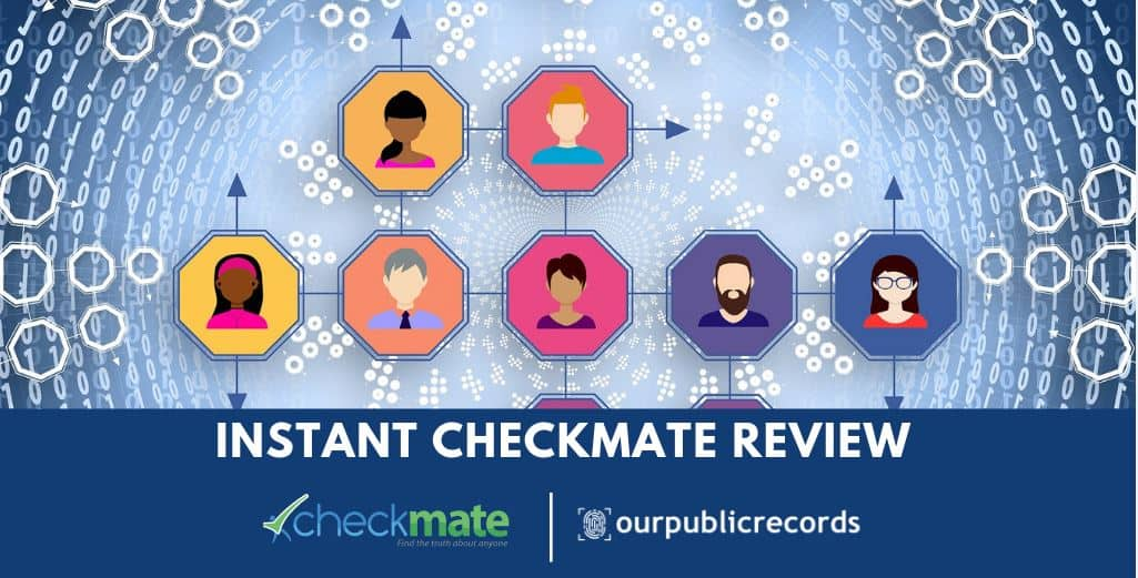 Instant Checkmate Review Public Records Search