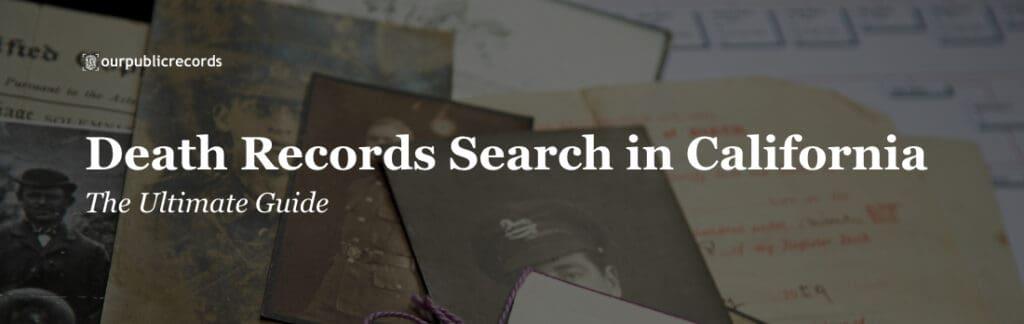 california death records search
